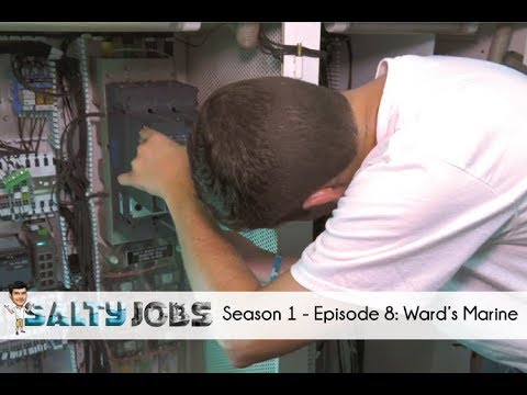 Salty Jobs - Ep. 8: Ward's Marine Electric