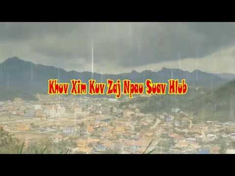 Khuv Xim Kuv Zaj Npau Suav Nag Hmo (Dream Of Love)12-14-2018 thumbnail