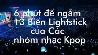 6 Phút để ngắm 13 Biển Lightstick của các nhóm nhạc K-pop ♡