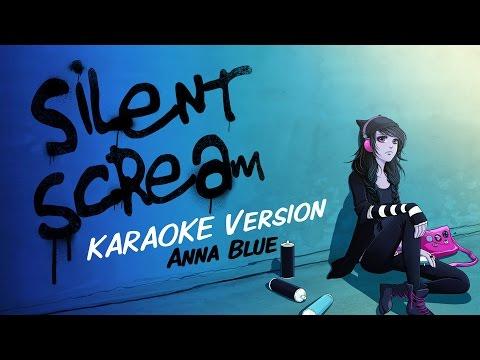 Anna Blue - Silent Scream (Official Karaoke Music Video) Mp3