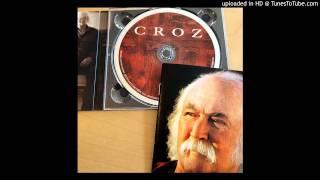David Crosby - Croz - What