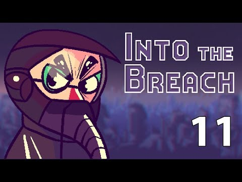 Into the Breach - Northernlion Plays - Episode 11 [He's Doing It]
