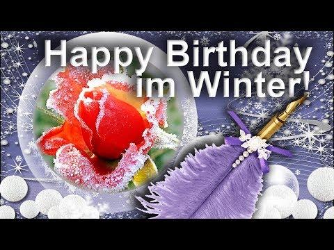 Happy Birthday Im Winter Gluckwunsche Zum Wintergeburtstag Fur Whatsapp Youtube