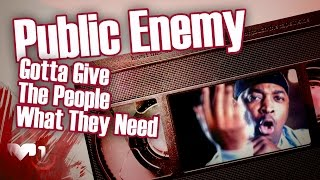 Public Enemy - Gotta Give The People What They Need