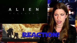 Alien Covenant - Trailer #2 - REACTION!!