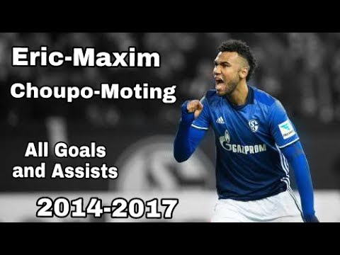 ► Eric-Maxim Choupo-Moting ◄ ★ All Goals and Assists for FC Schalke 04 ★ 2014-2017 ᴴᴰ