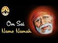Om Sai Namo Namaha, Shree Sai Namo Namaha - by vanijayaram - Sai Mantra Divine chants