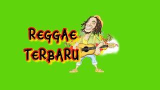 Lagu Reggae Terbaru 2019 Paling Enak Di Dengar