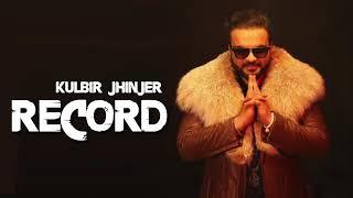 Record  Kulbir Jhinjer  2018 (Full Audio) Byg Byrd  Latest Punjabi Single Track
