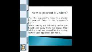 How to prevent blunders?