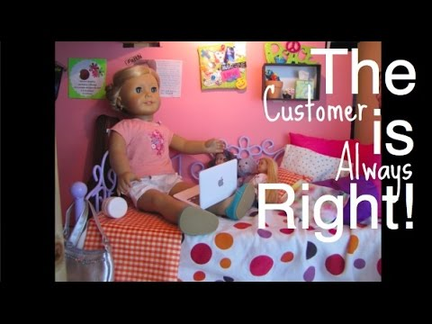 The Customer is Always Right! (for 9,000 Subscribers)