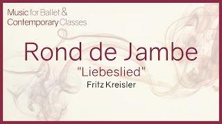 "Piano Music for Ballet Classes. Rond de Jambe ""Liebeslied"" - Fritz Kreisler"