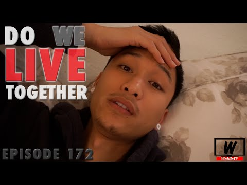 Ep.172 Do We Live Together? #VLOGSGIVING | WahlieTV