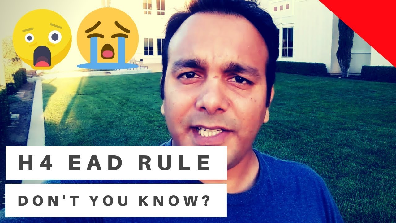 WHAT WILL HAPPEN NEXT ? H4 EAD RULE UPDATES TODAY