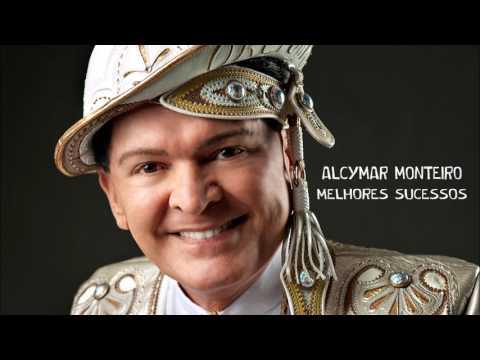 ESPECIAL ALCYMAR MONTEIRO - MELHORES SUCESSOS (AO VIVO)