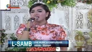 L-SAMB - Emong - Candra Khirana - Live Mbondalem Mei 2017