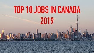 Most Needed Jobs In Canada In 2019