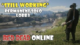 PERMANENT SOLO LOBBY - RED DEAD ONLINE - RED DEAD REDEMPTION 2 ONLINE - RDR2 ONLINE - RDR 2