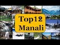 Manali Tourism | Famous 12 Places to Visit in Manali Tour