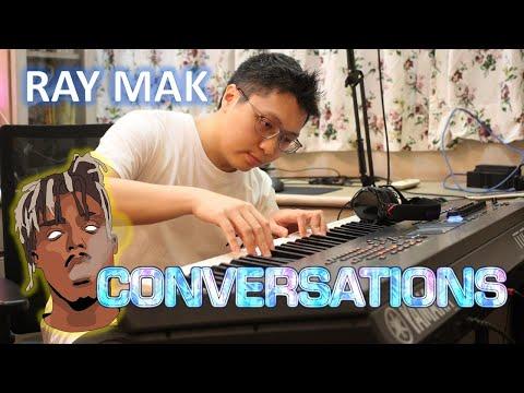 Juice WRLD – Conversations Piano by Ray Mak