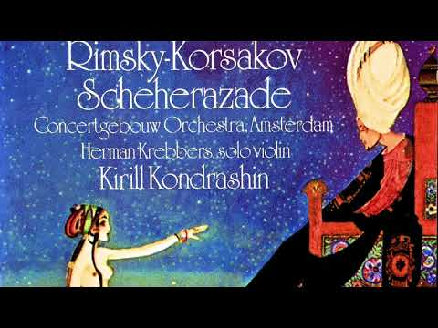 Rimsky Korsakov - Scheherazade, Op. 35 (reference recording : Kirill Kondrashin)
