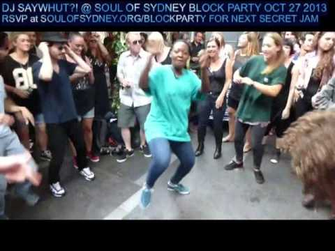 SOUL OF SYDNEY: Superstylin' HOUSE DANCE feat. DJ Saywhut?! + Anaïs Shembo (France) & Rodrigo