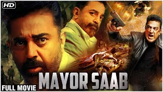 Mayor Saab Full Hindi Movie | Kamal Hassan |  Super Hit Hindi Dubbed Movie |Action Movies