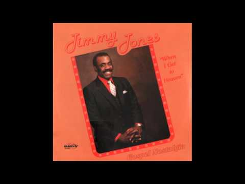 """When I Get To Heaven (I Got A Home)"" (1982) Jimmy Jones"