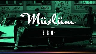"Müslüm ""Ego"" Musikvideo"
