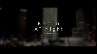 berlin at night timelapse
