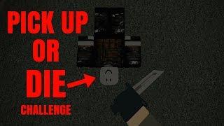 PICK UP OR DIE CHALLENGE (10 KDR)[ROBLOX PHANTOM FORCES BETA]