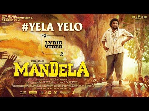 Mandela - Yela Yelo Full Lyric   Yogi Babu   Bharath Sankar   Madonne Ashwin   Arivu