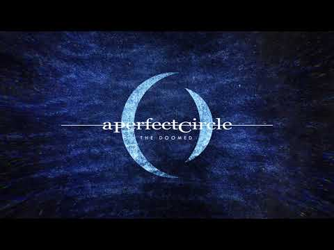 "A Perfect Circle - New Song ""The Doomed"""