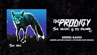 The Prodigy - Rebel Radio (René LaVice
