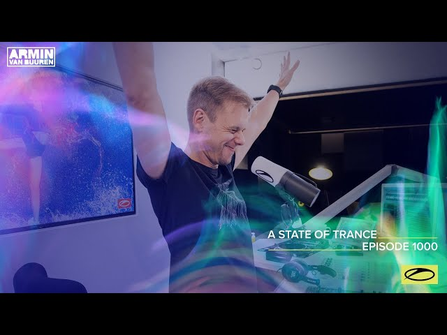 A State Of Trance Episode 1000 [@A State Of Trance]