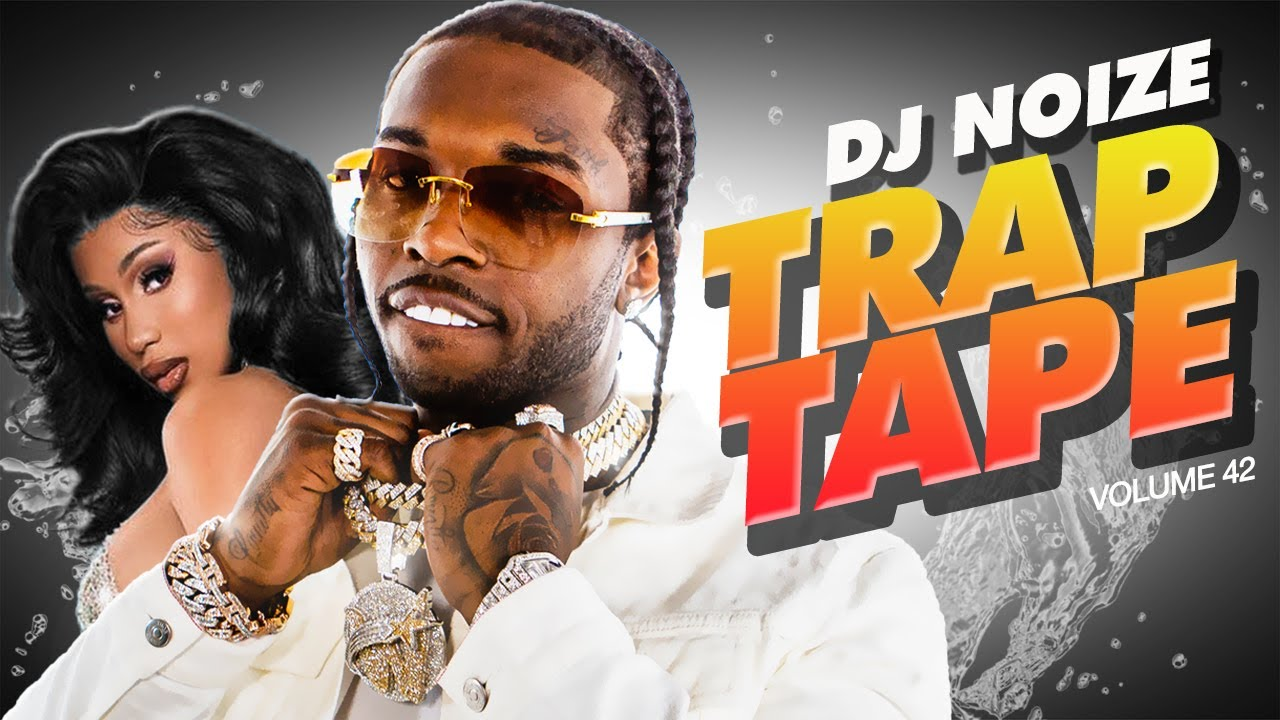 ? Trap Tape #42 | March 2021 | Best New Rap Songs | Hip Hop DJ Mix | DJ Noize Mixtape