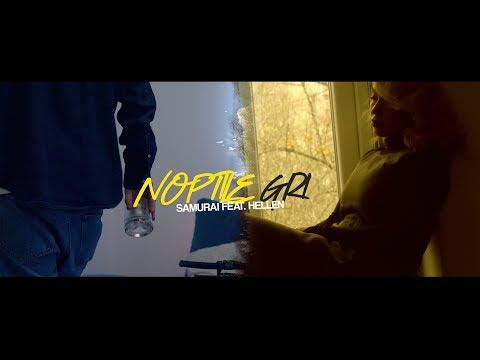 08. Samurai - Noptile gri feat. Hellen (Videoclip Oficial)