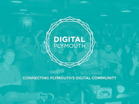 Digital Plymouth June 2016 Meetup