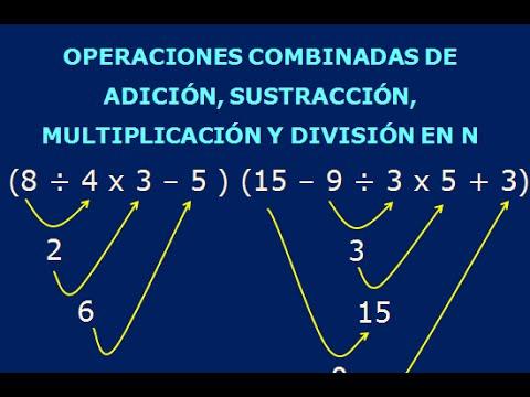 OPERACIONES COMBINADAS DE SUMA, RESTA, MULTIPLICACION Y DIVISION DE NUMEROS NATURALES