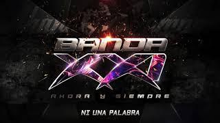 Banda XXI - Ni una palabra (Audio)