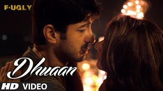 Dhuaan Video Song | Fugly | Arijit Singh