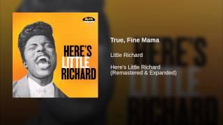 True, Fine Mama