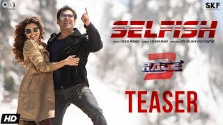"Presenting the first look of romantic new song ""SELFISH"" from Race ..."