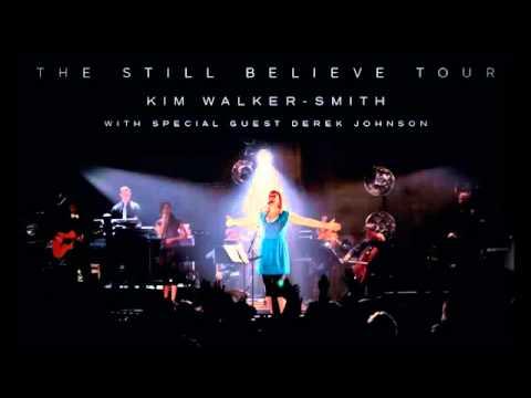 Kim Walker Smith - 8. Miracle Maker / Still Believe