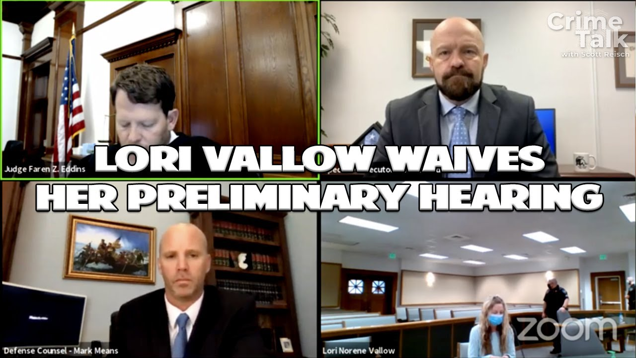Lori Vallow Waives Her Preliminary Hearing