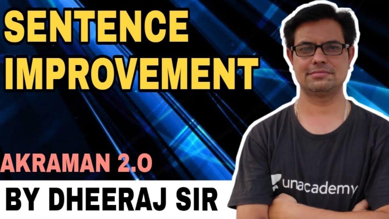 Sentence Improvement   DHEERAJ SHARMA SIR   AKRAMAN 2.0 BATCH