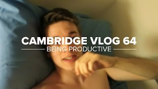 Cambridge Vlog 64 | Being Productive
