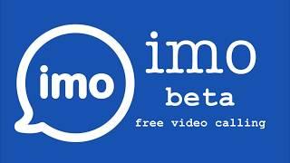 Обзор Imo beta free calls and text для Андроид screenshot 3