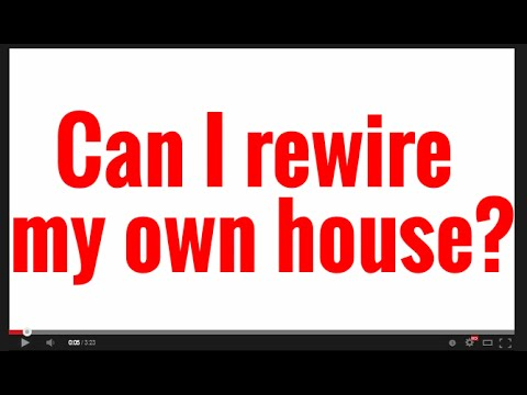 Can I Rewire My Own House?