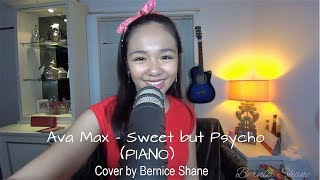 ❤️ PIANO ❤️ Sweet but Psycho - Ava Max ( cover by Bernice Shane)